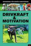 Drivkraft & Motivation - Anders Hallgren